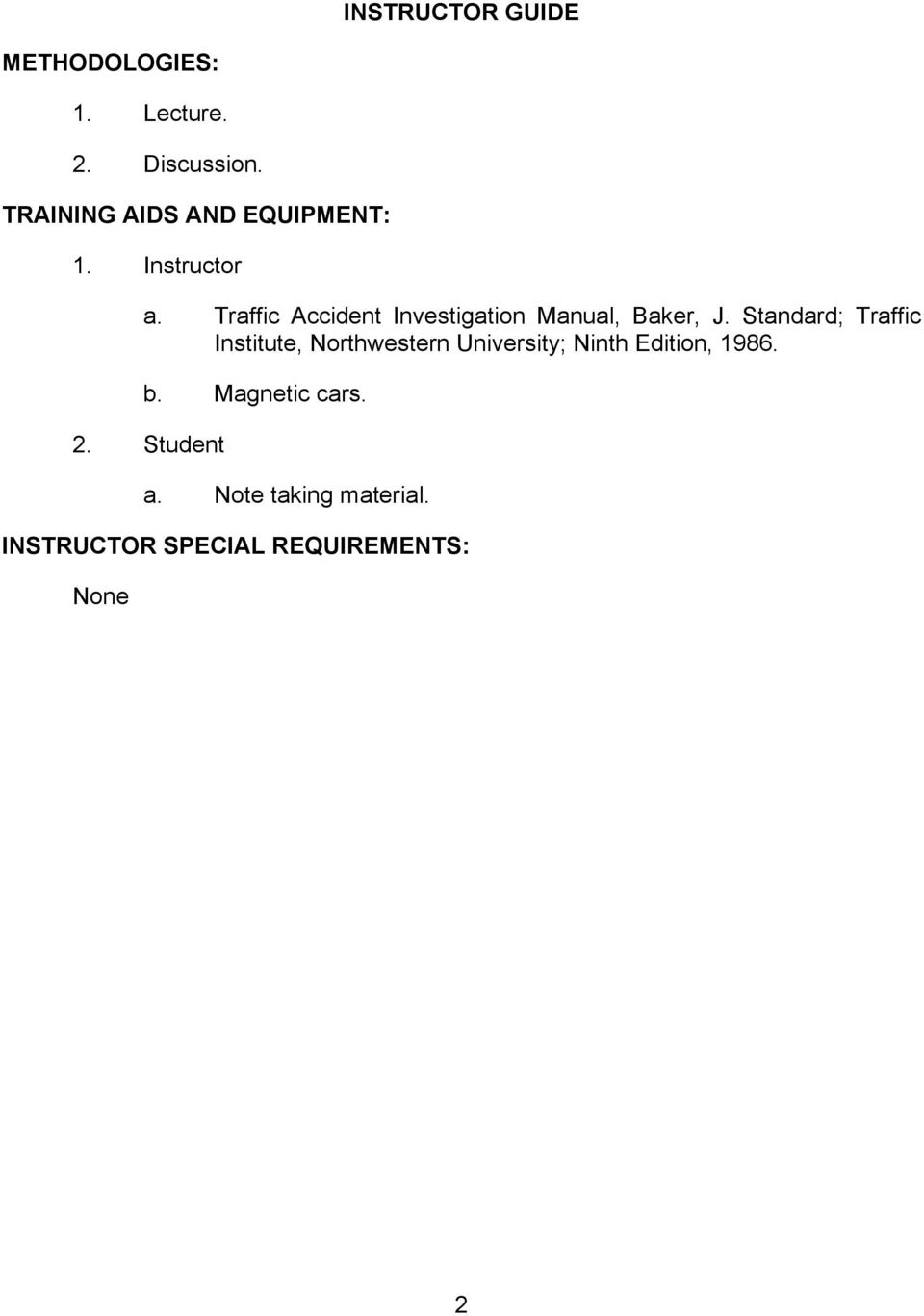 Traffic Accident Investigation Manual, Baker, J.