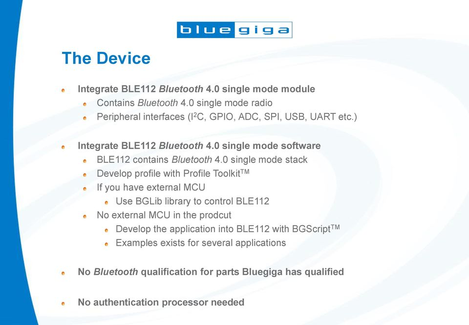 0 single mode software BLE112 contains Bluetooth 4.