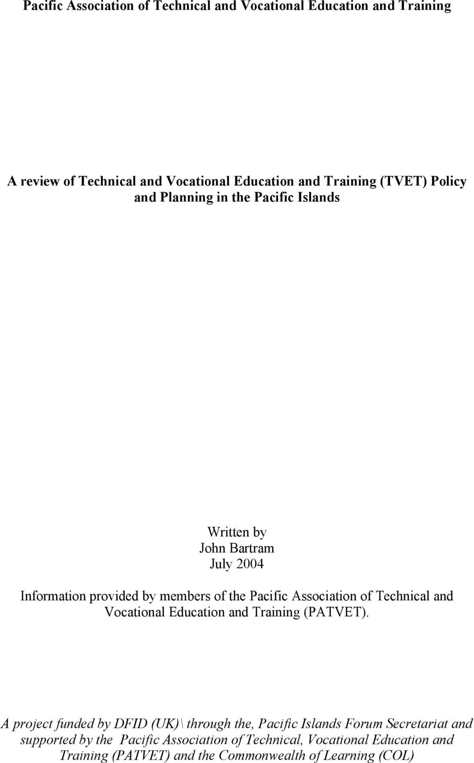 of Technical and Vocational Education and Training (PATVET).