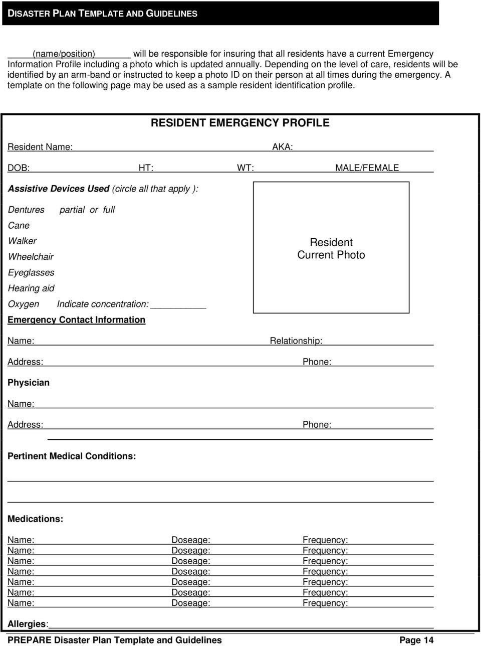 A template on the following page may be used as a sample resident identification profile.