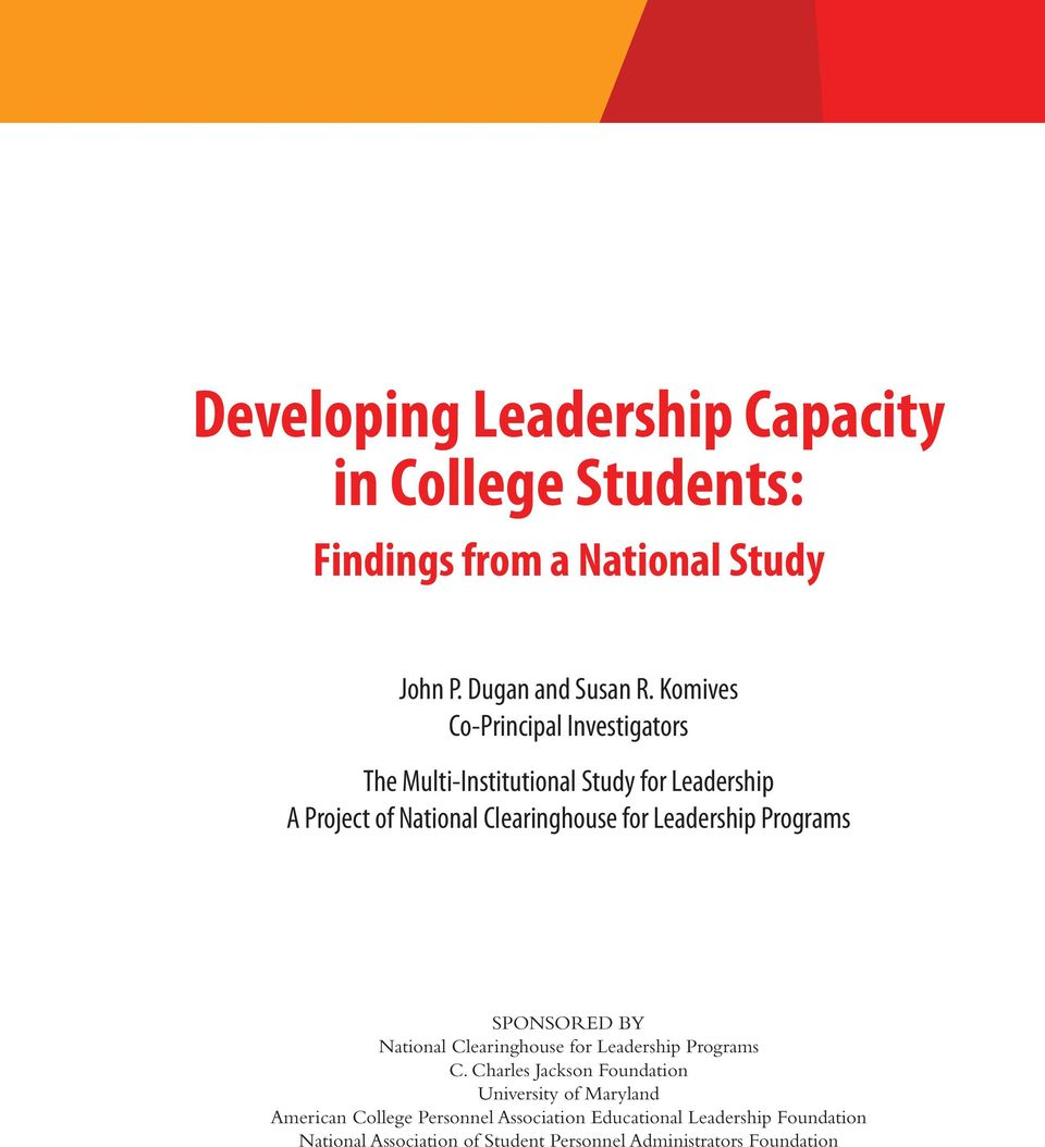 Leadership Programs Sponsored by National Clearinghouse for Leadership Programs C.