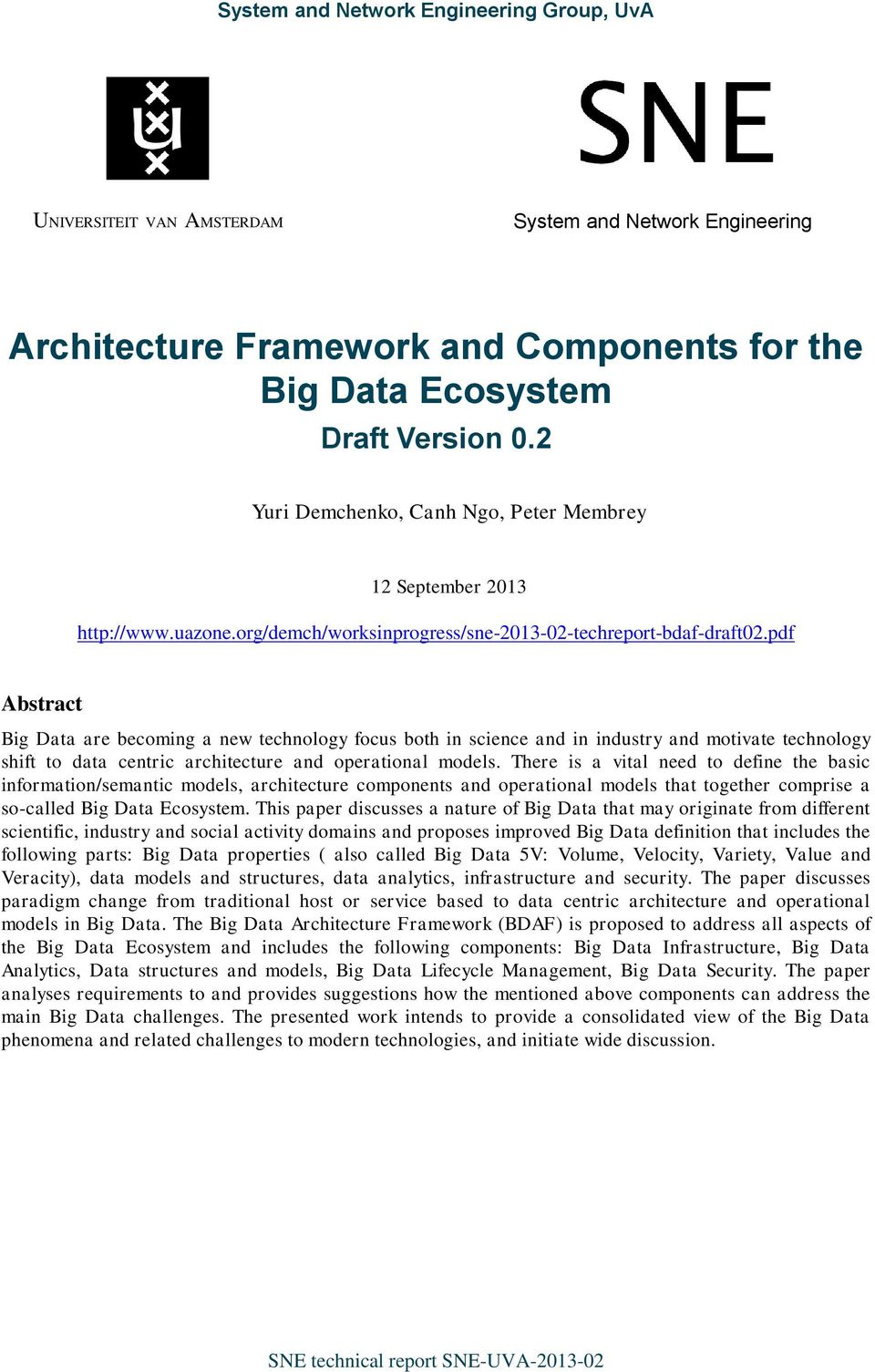 pdf Abstract Big Data are becoming a new technology focus both in science and in industry and motivate technology shift to data centric architecture and operational models.