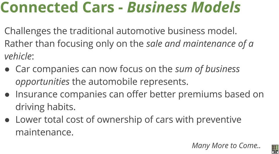 the sum of business opportunities the automobile represents.