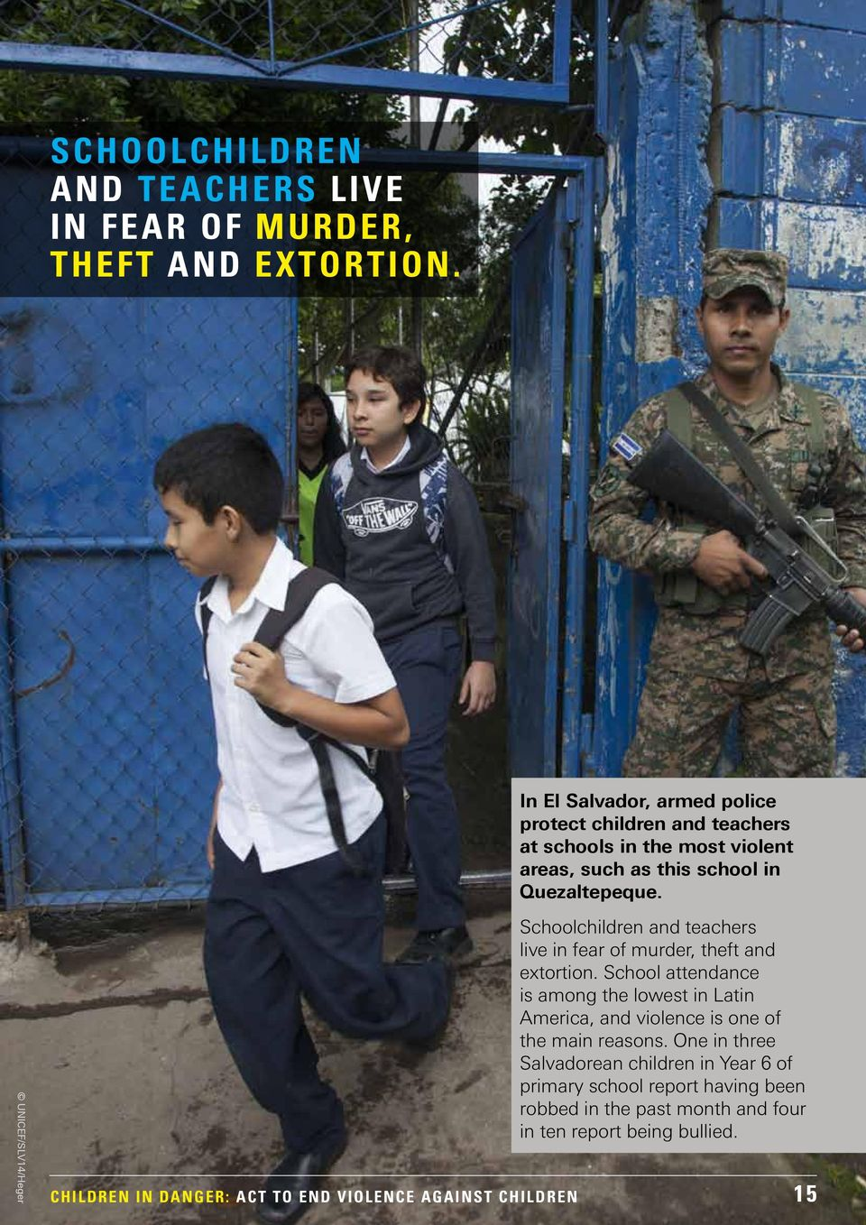 26 In Latin America and the Caribbean, where adolescents face the heaviest burden from violence, nearly a third of all murders are estimated to be gang- or crime-related.