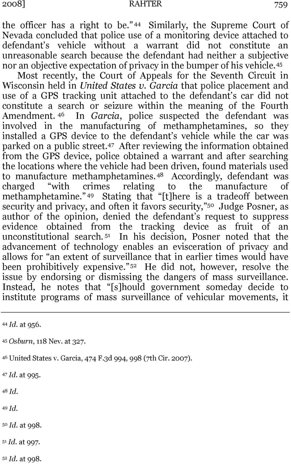 defendant had neither a subjective nor an objective expectation of privacy in the bumper of his vehicle.