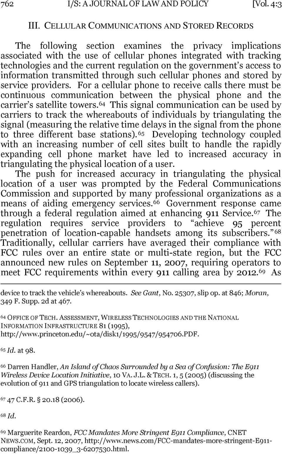 regulation on the government s access to information transmitted through such cellular phones and stored by service providers.