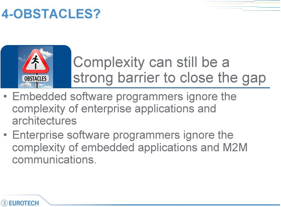software programmers ignore the complexity of enterprise
