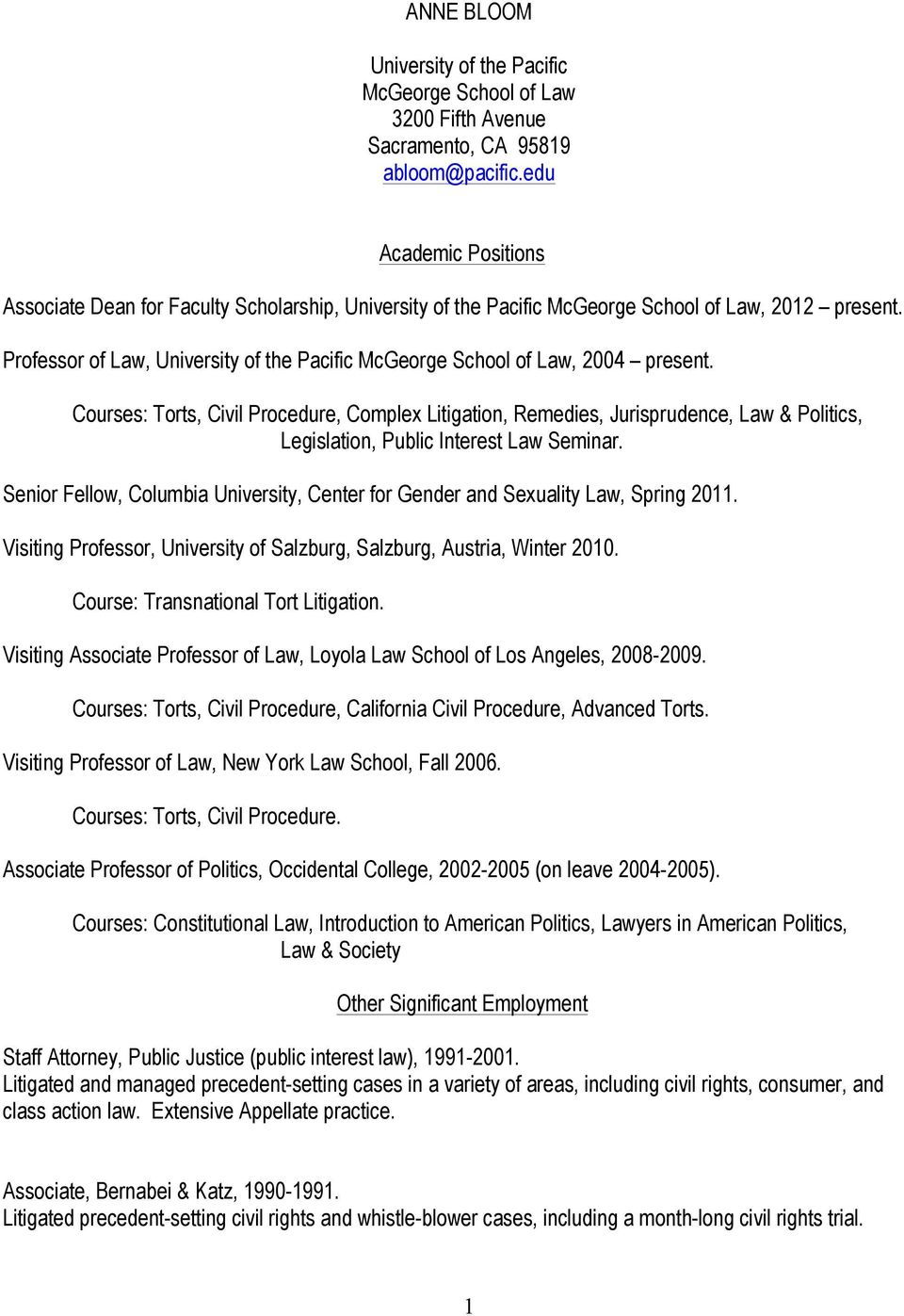 Professor of Law, University of the Pacific McGeorge School of Law, 2004 present.