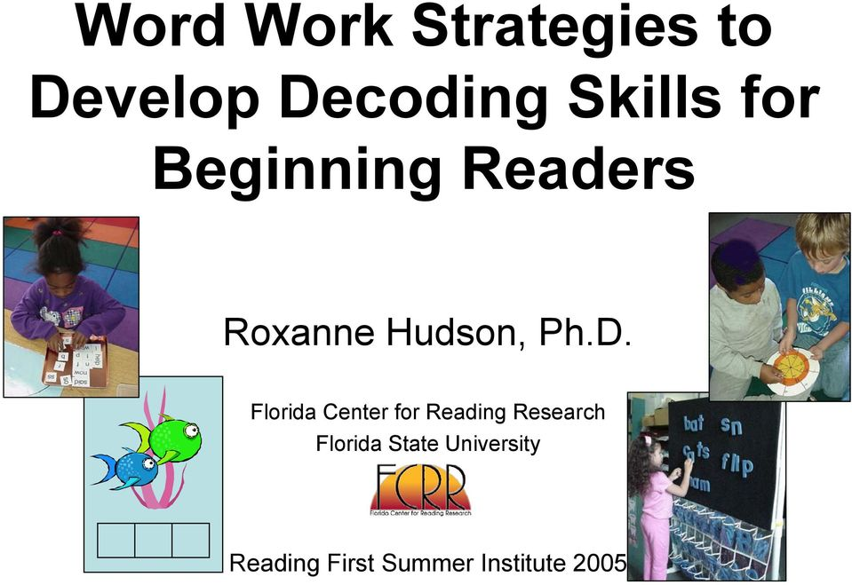 Ph.D. Florida Center for Reading Research
