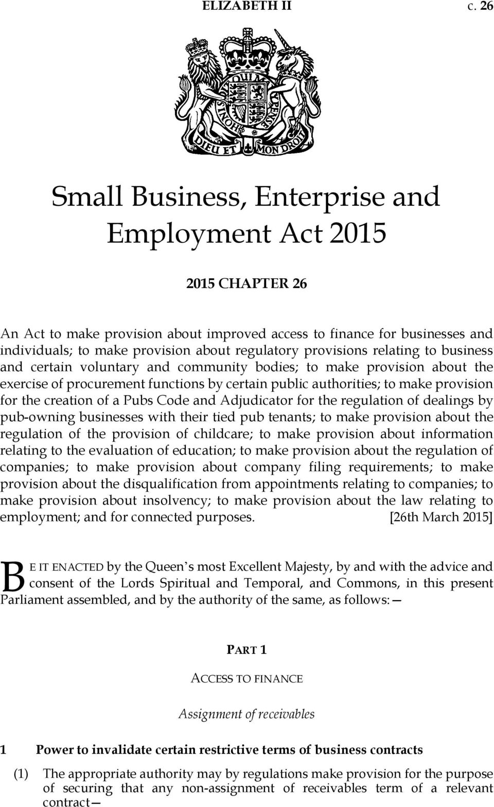 provisions relating to business and certain voluntary and community bodies; to make provision about the exercise of procurement functions by certain public authorities; to make provision for the