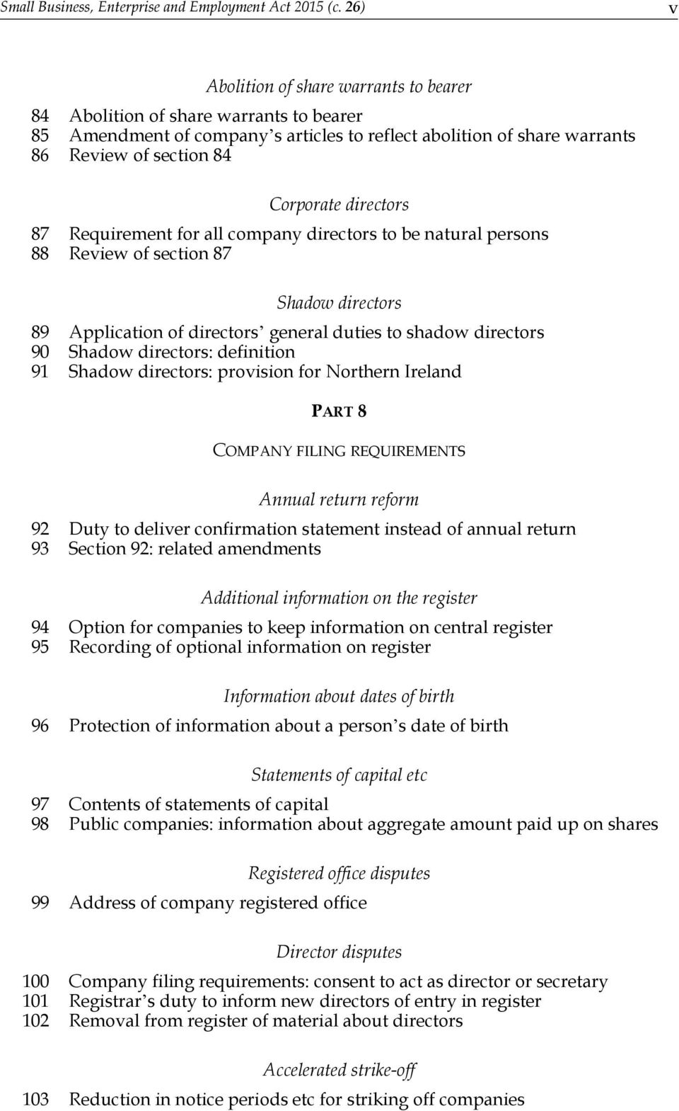 directors 87 Requirement for all company directors to be natural persons 88 Review of section 87 Shadow directors 89 Application of directors general duties to shadow directors 90 Shadow directors: