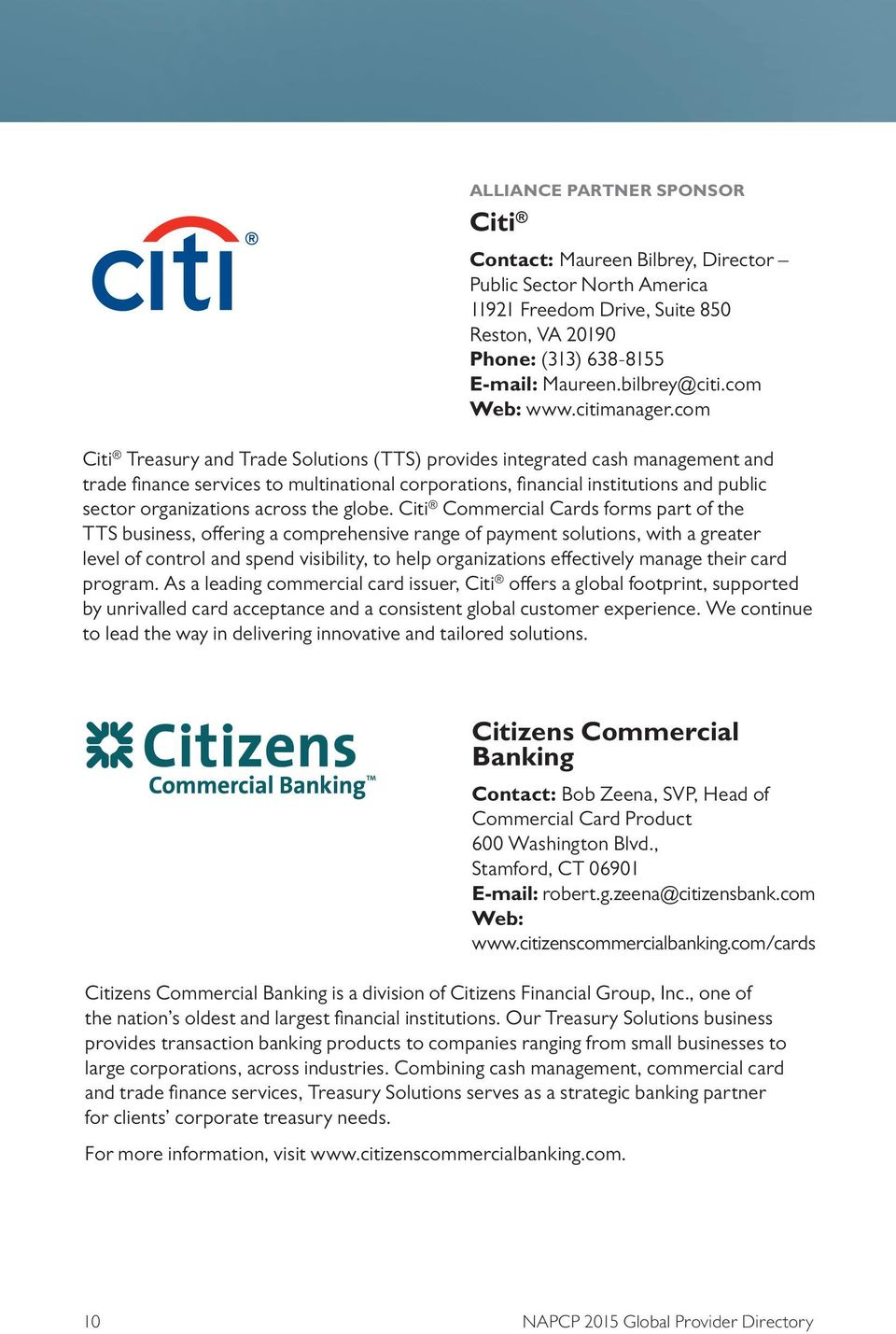 com Citi Treasury and Trade Solutions (TTS) provides integrated cash management and trade finance services to multinational corporations, financial institutions and public sector organizations across