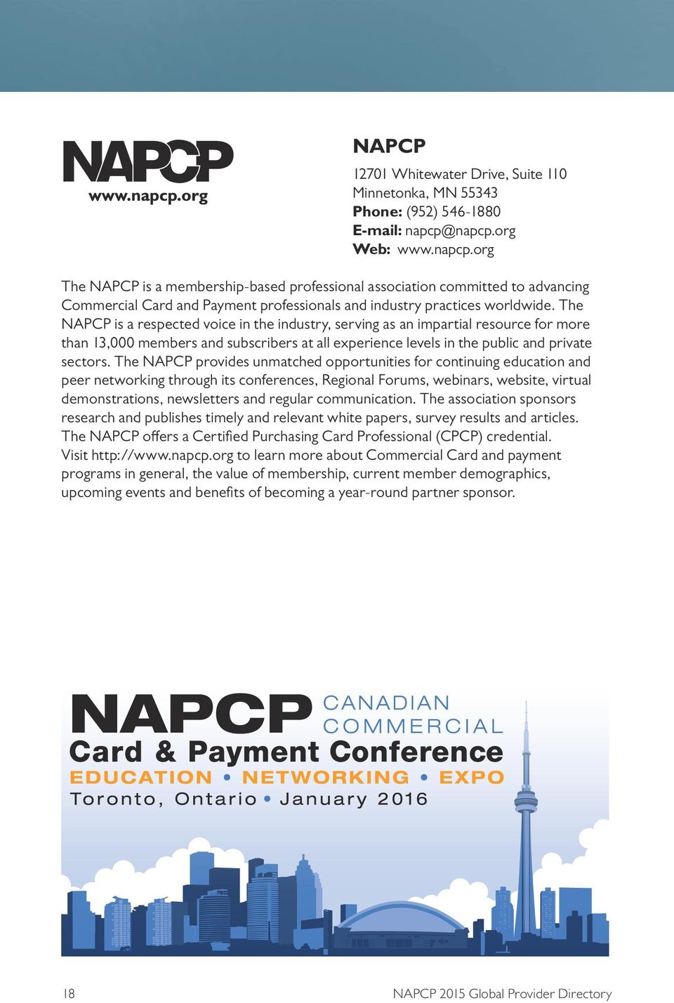 The NAPCP is a respected voice in the industry, serving as an impartial resource for more than 13,000 members and subscribers at all experience levels in the public and private sectors.