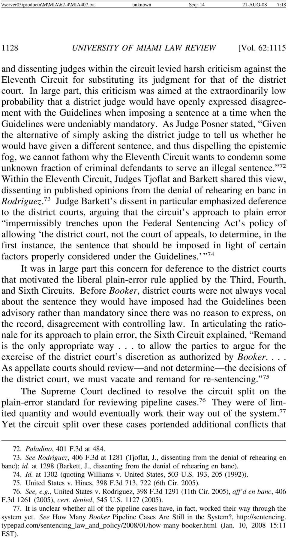 In large part, this criticism was aimed at the extraordinarily low probability that a district judge would have openly expressed disagreement with the Guidelines when imposing a sentence at a time