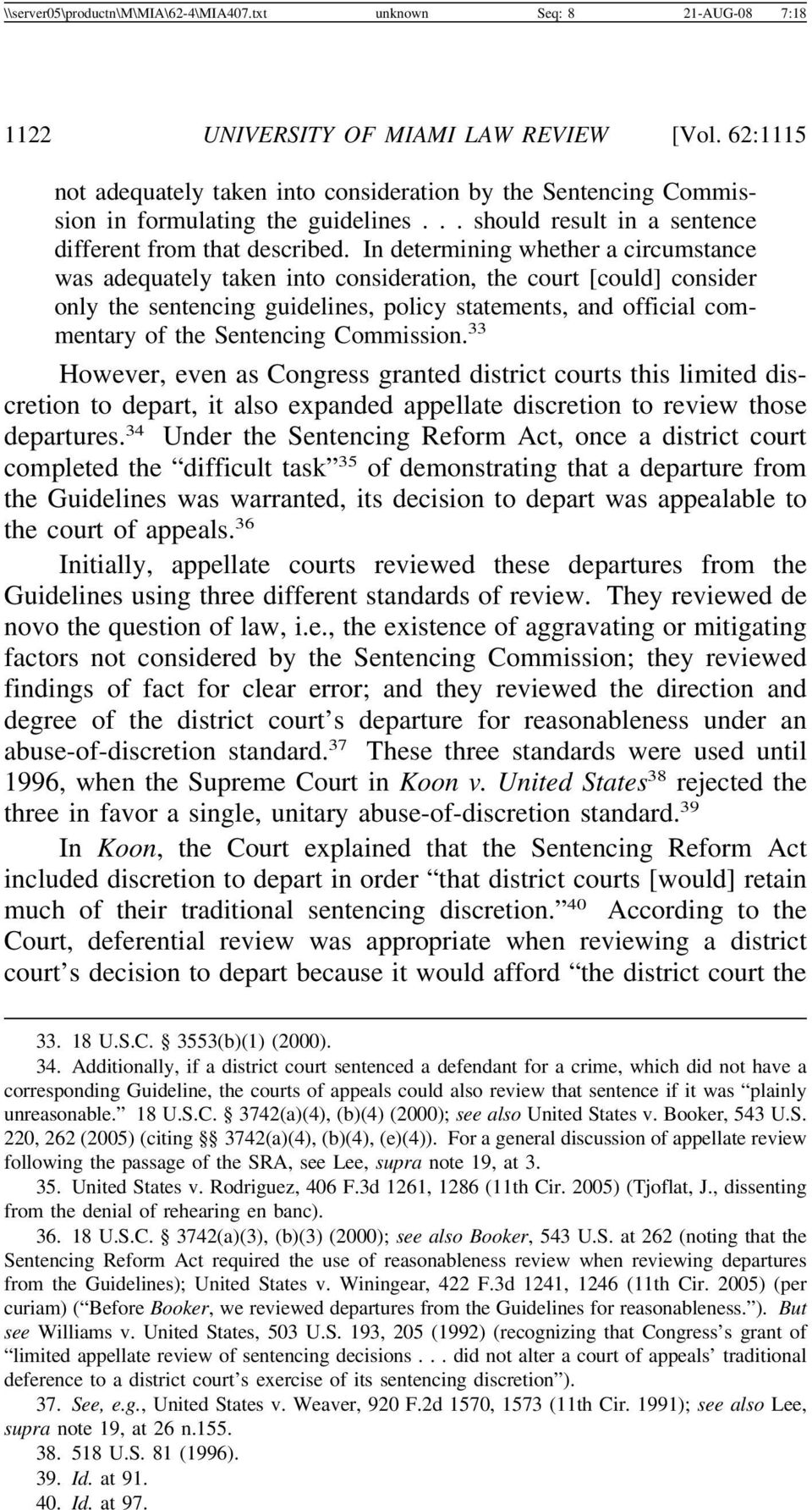 In determining whether a circumstance was adequately taken into consideration, the court [could] consider only the sentencing guidelines, policy statements, and official commentary of the Sentencing