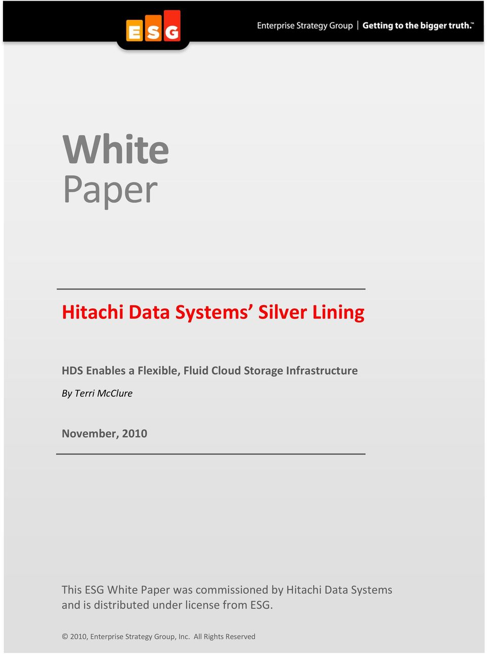 ESG White Paper was commissioned by Hitachi Data Systems and is