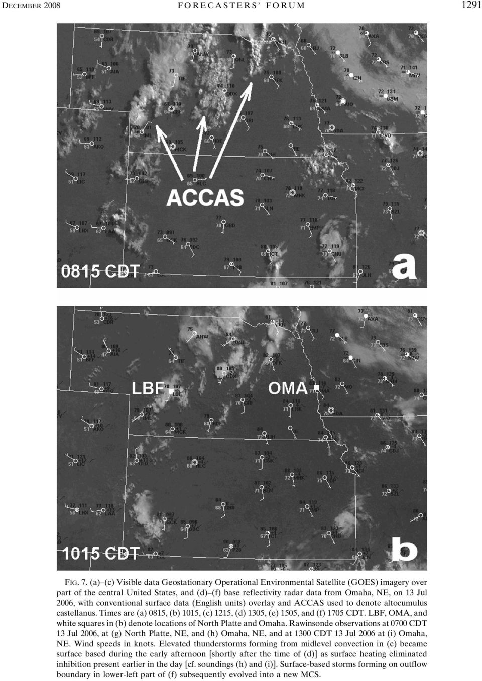 with conventional surface data (English units) overlay and ACCAS used to denote altocumulus castellanus. Times are (a) 0815, (b) 1015, (c) 1215, (d) 1305, (e) 1505, and (f) 1705 CDT.