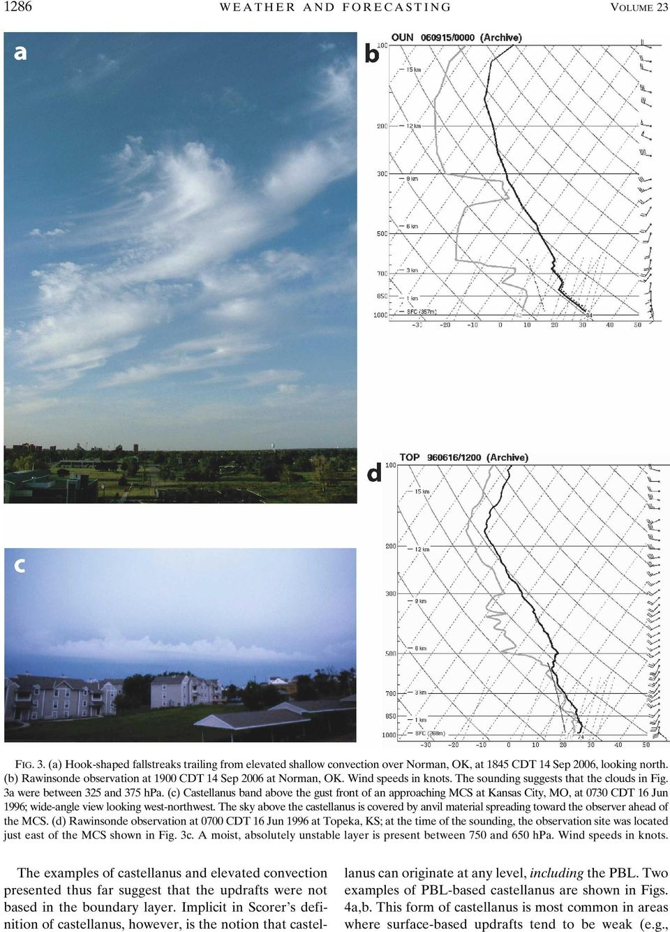 (c) Castellanus band above the gust front of an approaching MCS at Kansas City, MO, at 0730 CDT 16 Jun 1996; wide-angle view looking west-northwest.