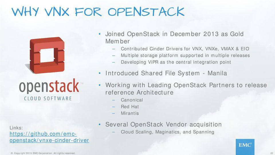 File System - Manila Working with Leading OpenStack Partners to release reference Architecture Canonical Red Hat Mirantis