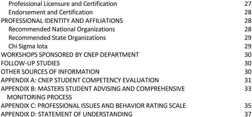 STUDIES 30 OTHER SOURCES OF INFORMATION 30 APPENDIX A: CNEP STUDENT COMPETENCY EVALUATION 31 APPENDIX B: MASTERS STUDENT ADVISING AND