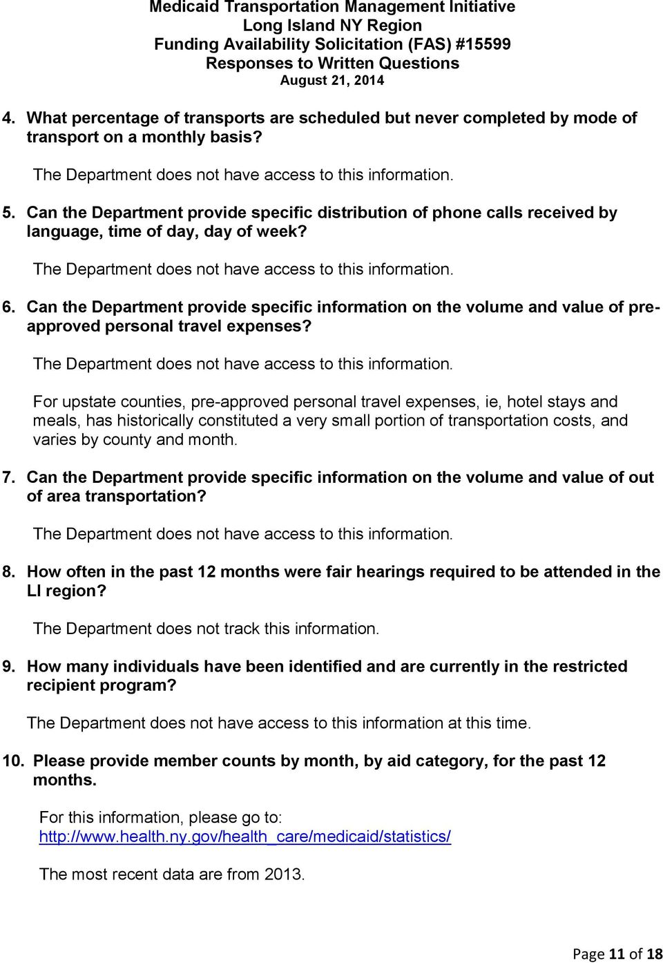 Can the Department provide specific information on the volume and value of preapproved personal travel expenses? The Department does not have access to this information.