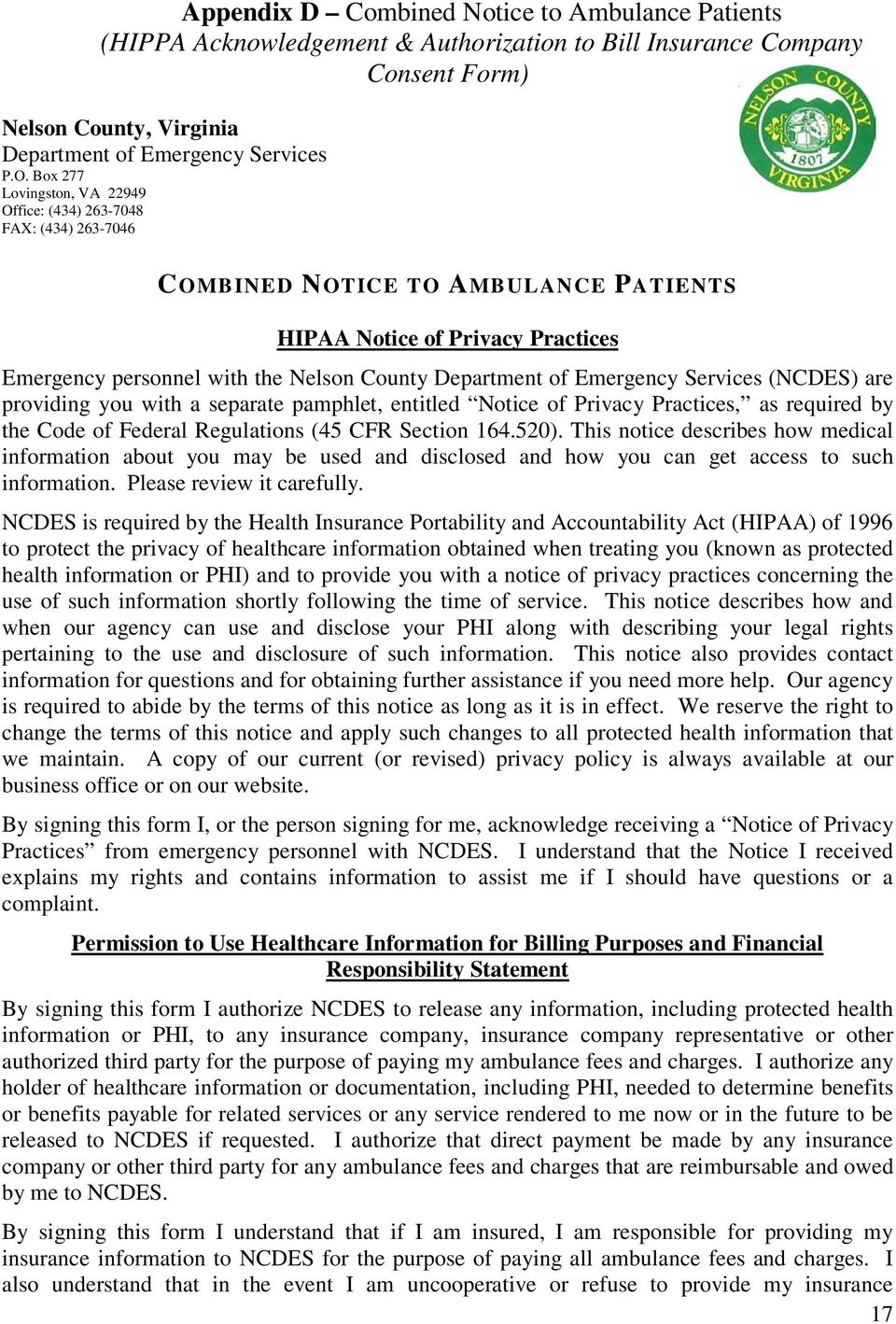 of Emergency Services (NCDES) are providing you with a separate pamphlet, entitled Notice of Privacy Practices, as required by the Code of Federal Regulations (45 CFR Section 164.520).