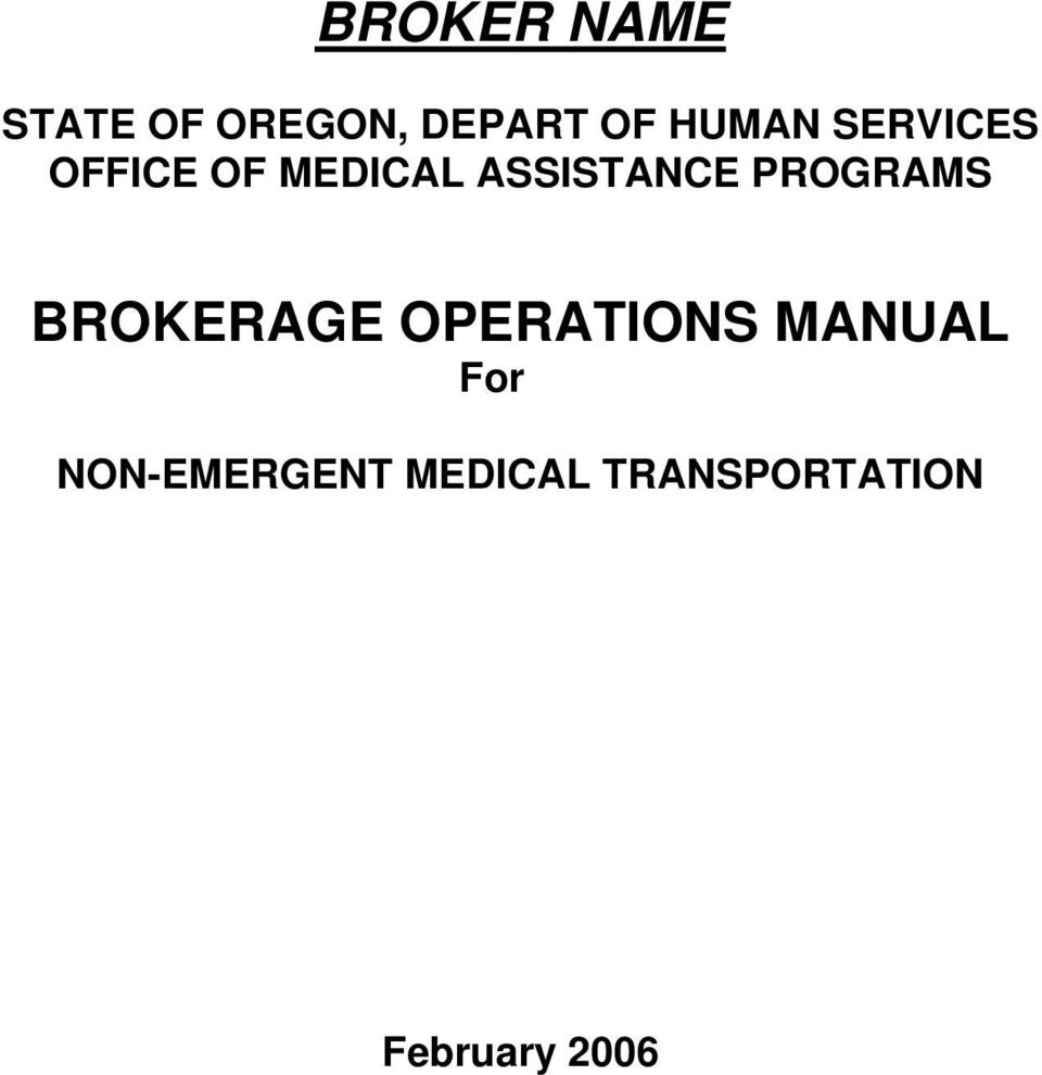 PROGRAMS BROKERAGE OPERATIONS MANUAL For