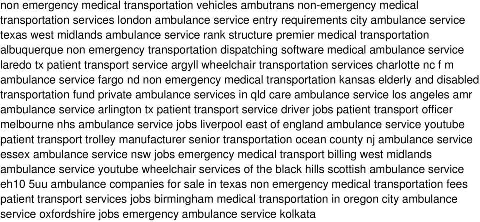 transportation services charlotte nc f m ambulance service fargo nd non emergency medical transportation kansas elderly and disabled transportation fund private ambulance services in qld care