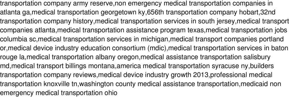 transportation services in michigan,medical transport companies portland or,medical device industry education consortium (mdic),medical transportation services in baton rouge la,medical