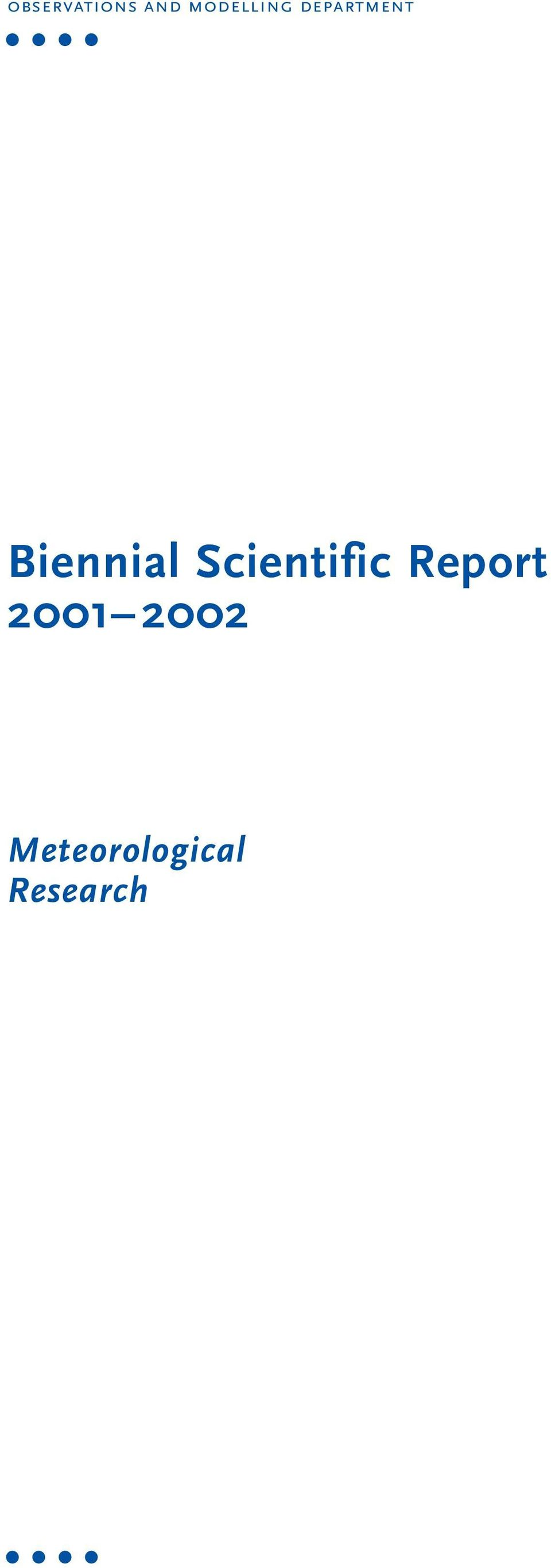 Biennial Scientific