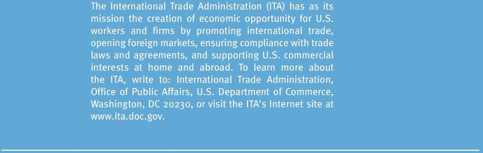 agreements, and supporting U.S. commercial interests at home and abroad.
