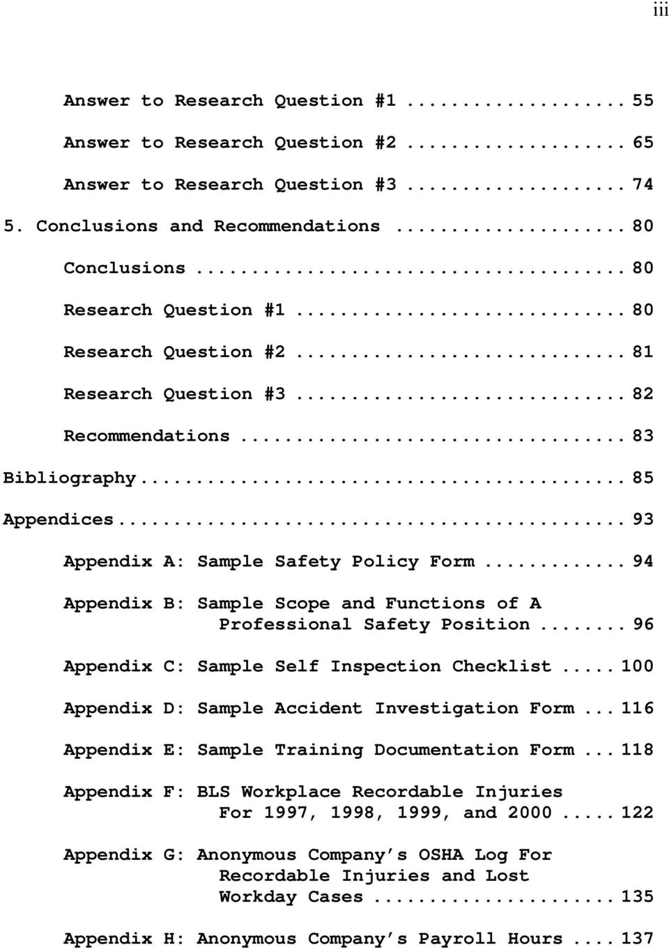..94 Appendix B: Sample Scope and Functions of A Professional Safety Position...96 Appendix C: Sample Self Inspection Checklist...100 Appendix D: Sample Accident Investigation Form.
