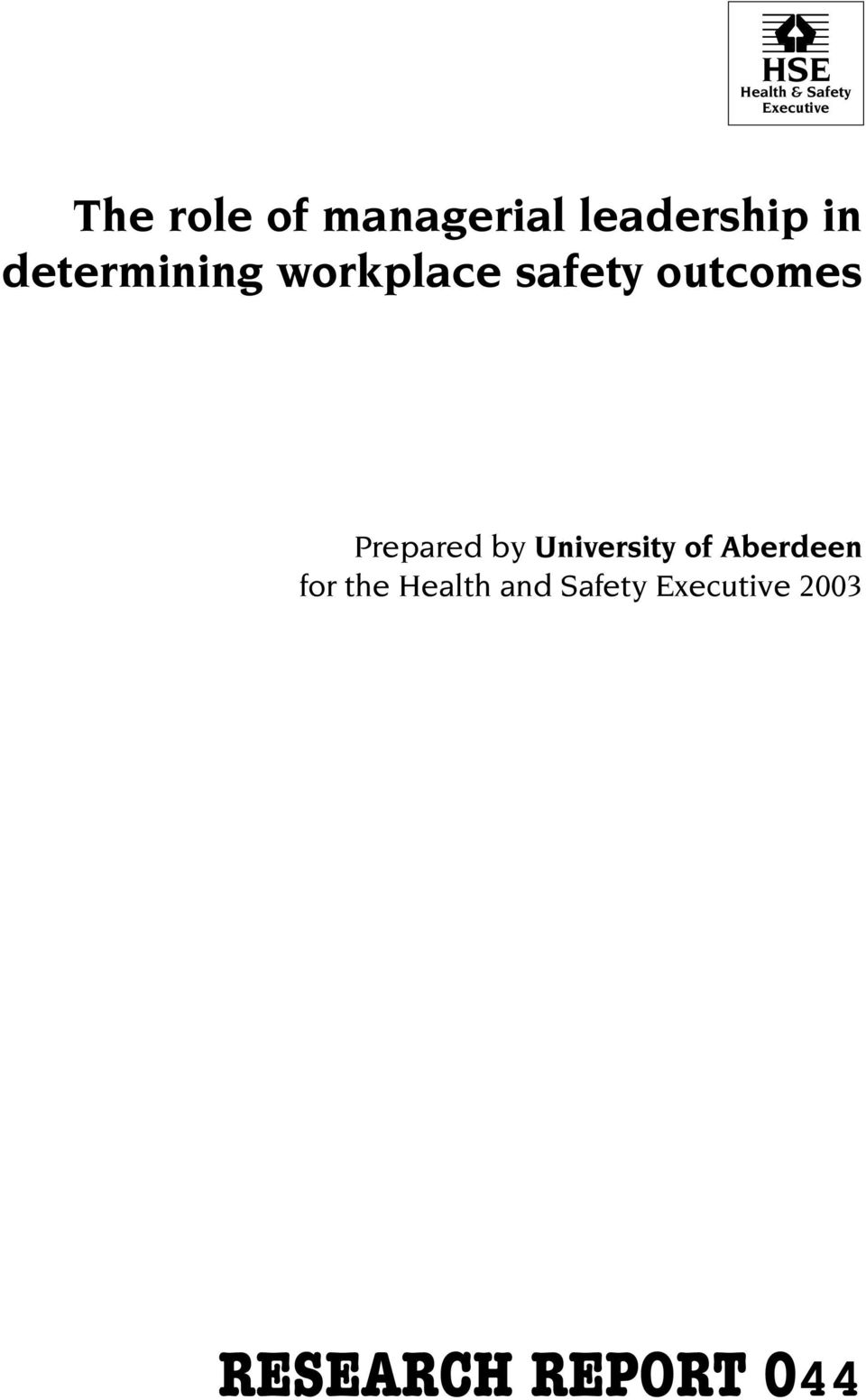 safety outcomes Prepared by University of
