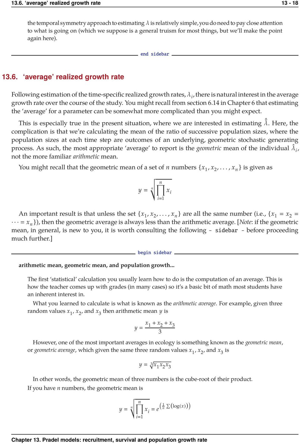 average realized growth rate Following estimation of the time-specific realized growth rates,λ i,there is natural interest in the average growth rate over the course of the study.