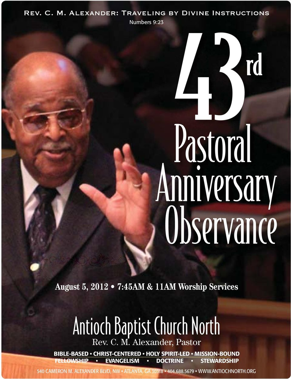 August 5, 2012 7:45AM & 11AM Worship Services Antioch Baptist Church North  Alexander, Pastor