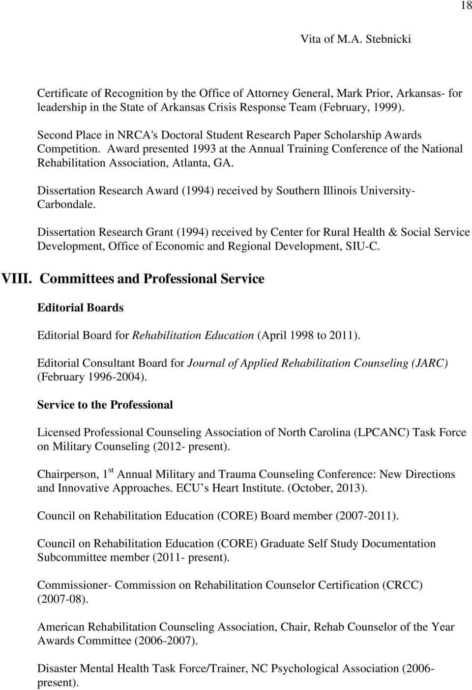 Dissertation Research Award (1994) received by Southern Illinois University- Carbondale.