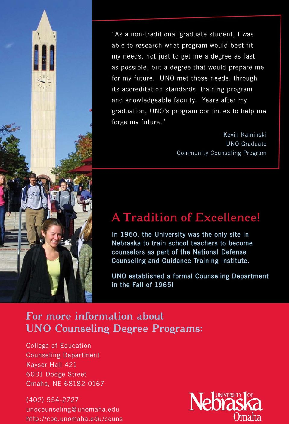 Kevin Kaminski UNO Graduate Community Counseling Program A Tradition of Excellence!