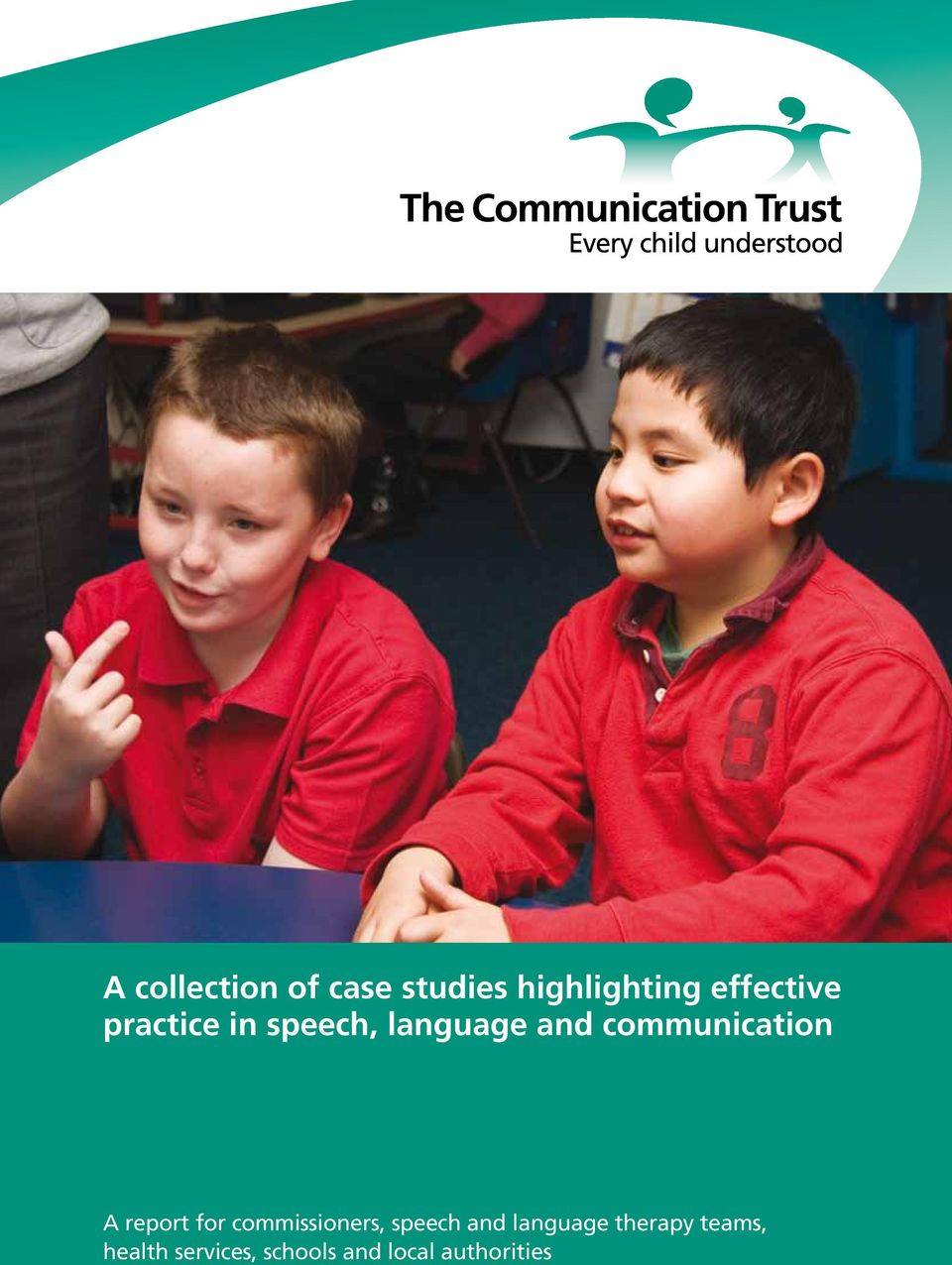 speech and language therapy teams, health services, schools and
