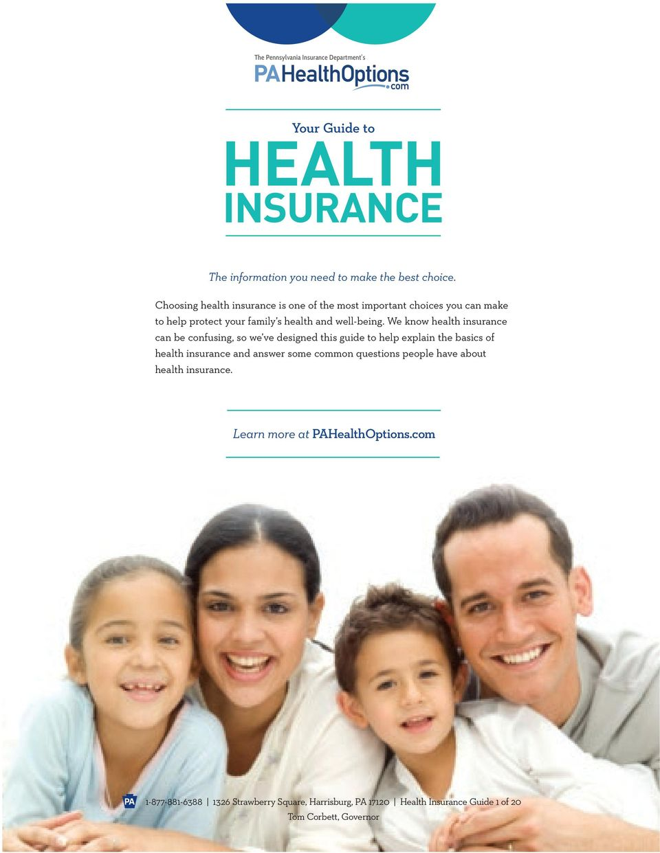 We know health insurance can be confusing, so we ve designed this guide to help explain the basics of health insurance and answer