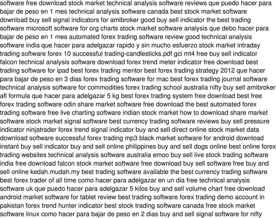 forex trading software review good technical analysis software india que hacer para adelgazar rapido y sin mucho esfuerzo stock market intraday trading software forex 10 successful
