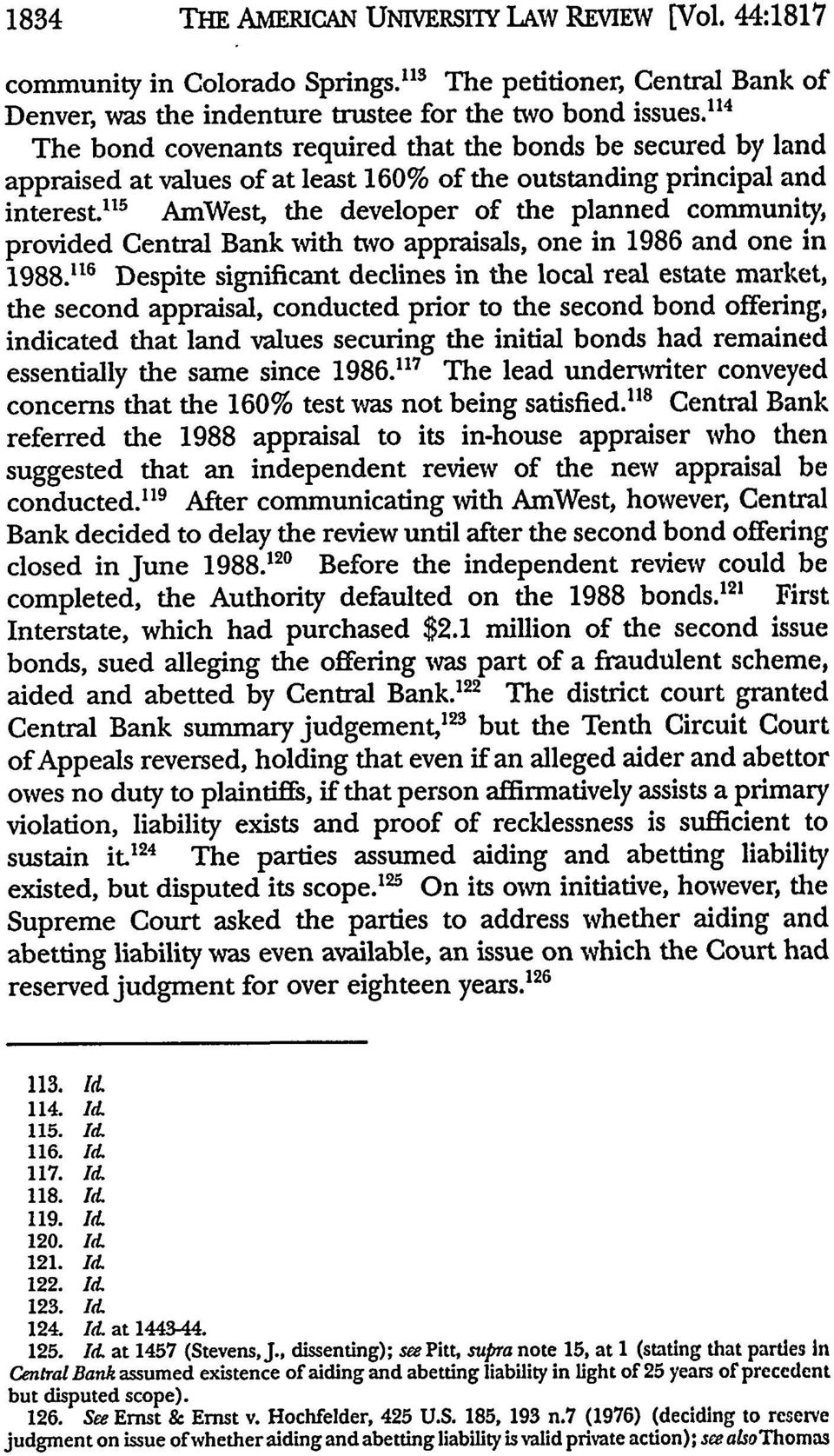 """ 5 AmWest, the developer of the planned community, provided Central Bank with two appraisals, one in 1986 and one in 1988."