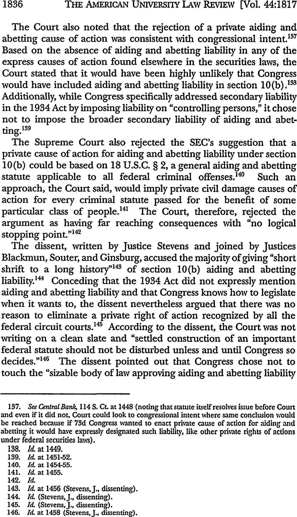 Congress would have included aiding and abetting liability in section 10(b).