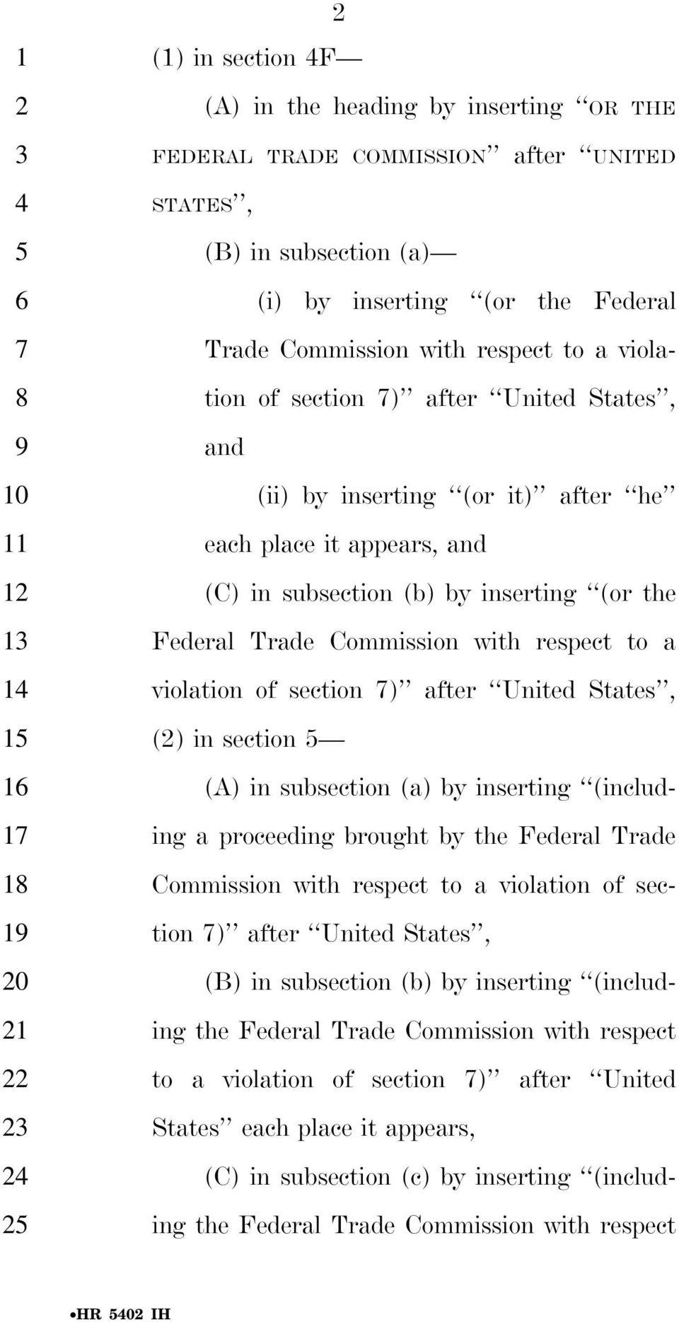 inserting (or the Federal Trade Commission with respect to a violation of section ) after United States, () in section (A) in subsection (a) by inserting (including a proceeding brought by the