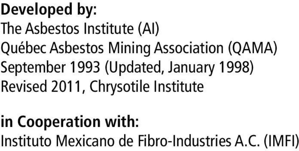 January 1998) Revised 2011, Chrysotile Institute in