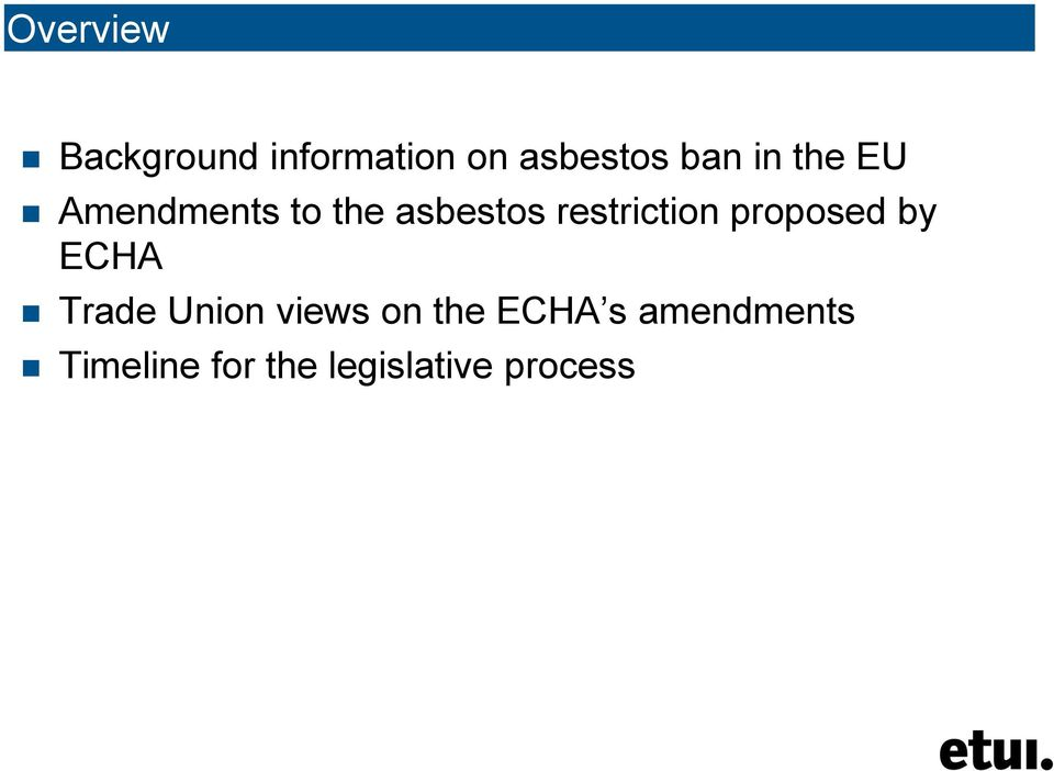 proposed by ECHA Trade Union views on the ECHA s