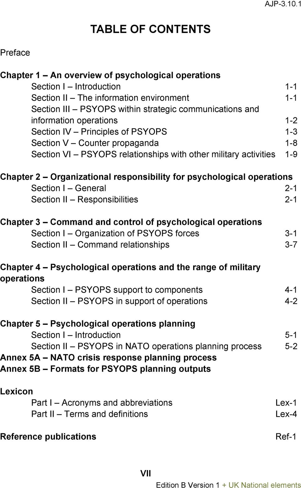 responsibility for psychological operations Section I General 2-1 Section II Responsibilities 2-1 Chapter 3 Command and control of psychological operations Section I Organization of PSYOPS forces 3-1