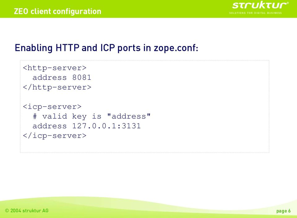 conf: <http-server> address 8081 </http-server>