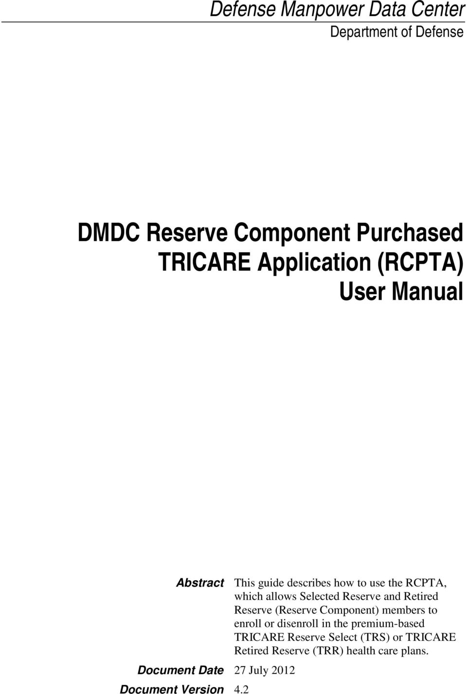 Retired Reserve (Reserve Component) members to enroll or disenroll in the premium-based TRICARE Reserve