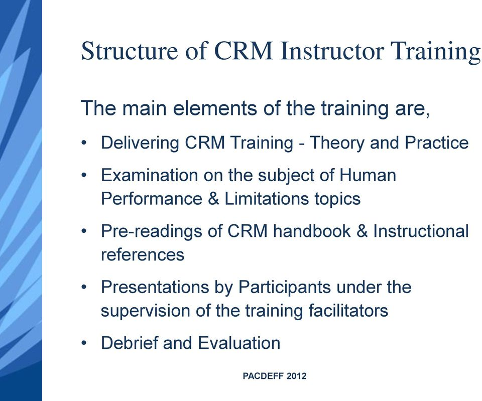 Limitations topics Pre-readings of CRM handbook & Instructional references