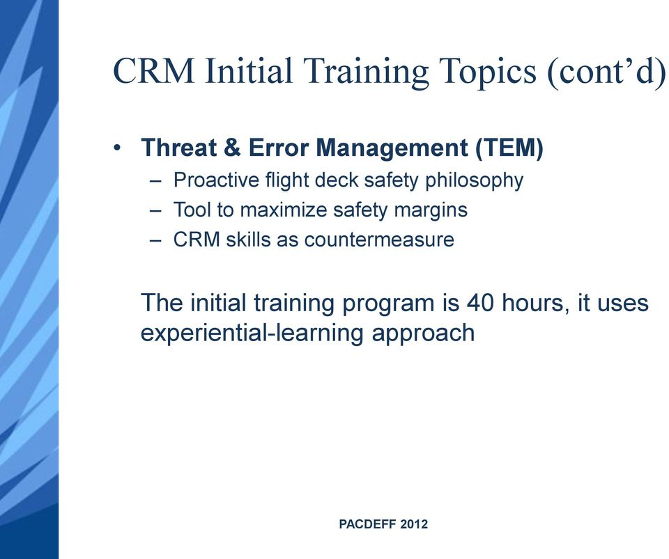 safety margins CRM skills as countermeasure The initial